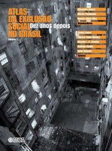 Atlas da Exclusão Social no Brasil – Dez Anos Depois